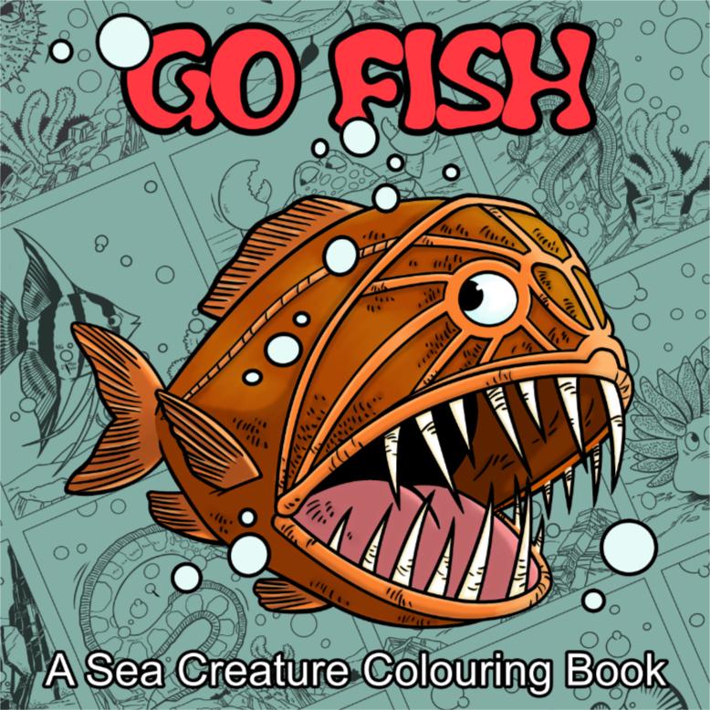 Go Fish: A Sea Creature Colouring Book